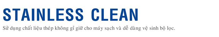 công nghệ stainless clean hitachi